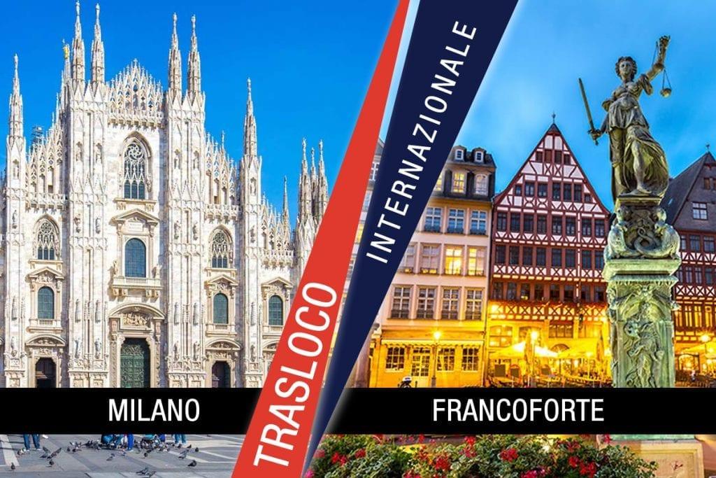 Traslochi Internazionali Milano - Francoforte