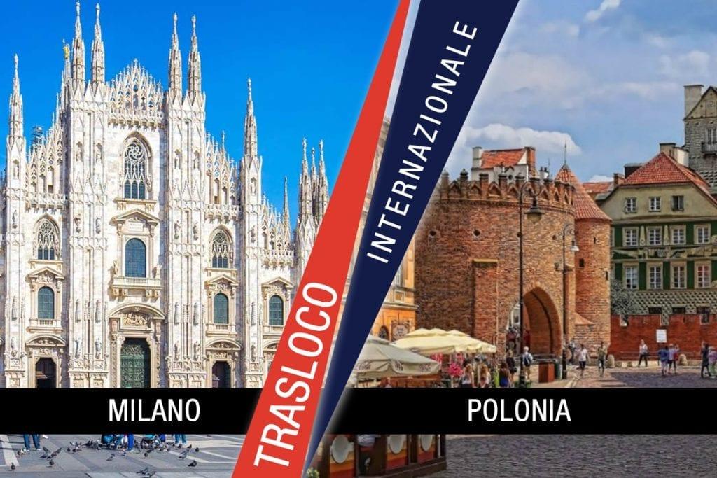 Traslochi Internazionali Milano - Polonia