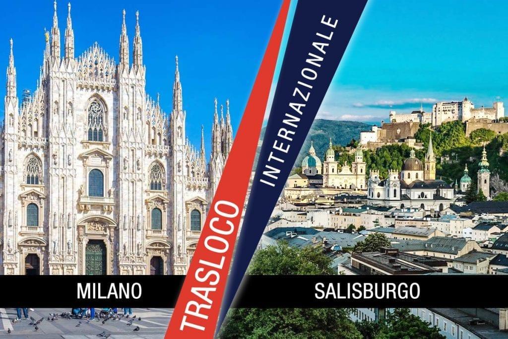 Traslochi Internazionali Milano - Salisburgo