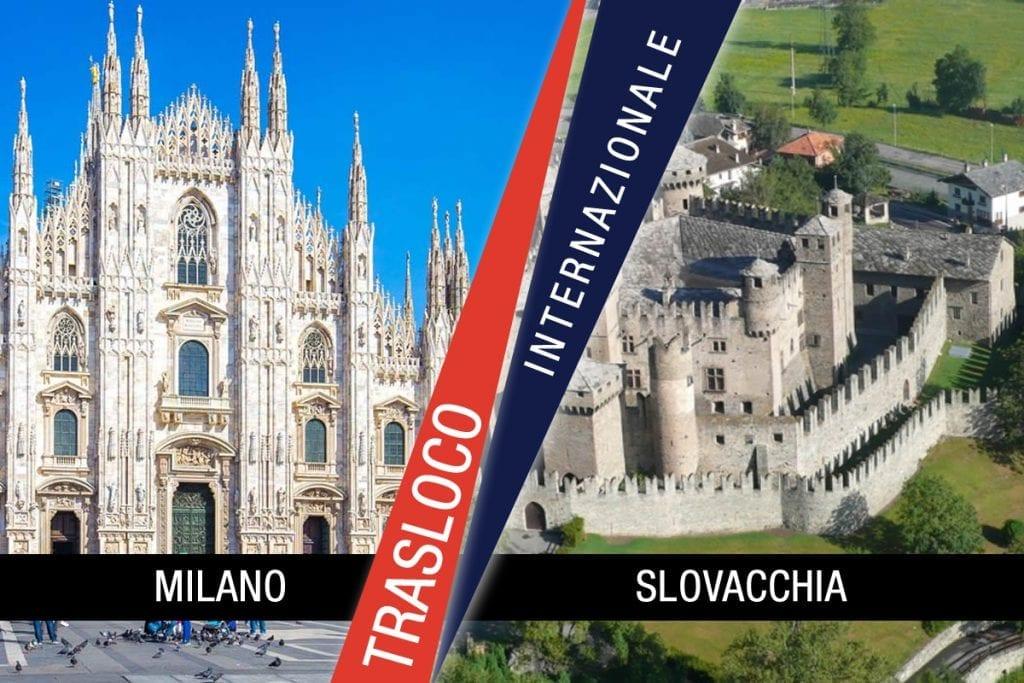 Traslochi Internazionali Milano - Slovacchia
